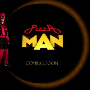 Pizza Man -- Coming Soon Promo shot