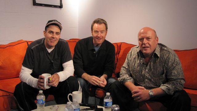 Bryan Cranston, Dean Norris and Adam Carolla
