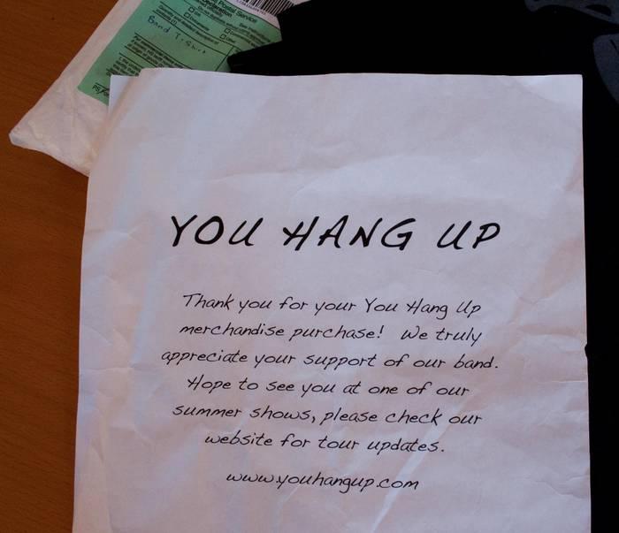 You Hang Up - T-Shirt