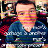 One man's garbage is another man's anniversary present. Avatar